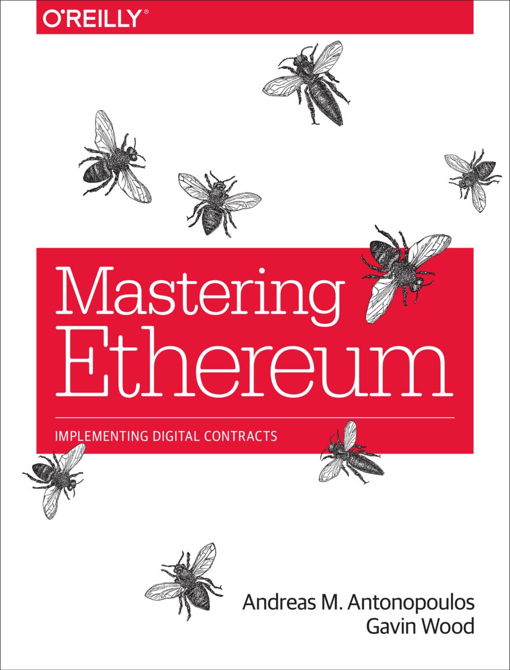 Mastering Ethereum – новая книга Андреаса Антонопулоса вскоре поступит в продажу